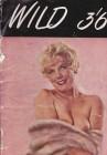 Wild 36 Magazin 70iger Jahre