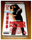 VHS NAKED KILLER - HONG KONG CLASSICS - UK ENGLISCH