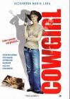 """Presseheft zum Film """"Cowgirl – Lieber verrückt und glücklich"""