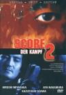 DVD Score 2 Der Kampf Special UNCUT Edition NEU Deutsch