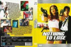 DVD - Nothing to lose - Ungeschnittene Fassung - FSK 16