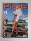 *** Private Magazin PIRATE 93 *** Hardcore Edel Porno Mag