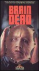Brain Dead (1990) R-Rated