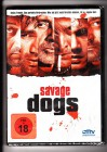 Savage Dogs  DVD NEU