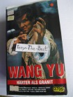 VHS - Wang Yu Härter als Granit - Chen Sing
