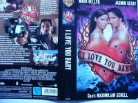 I Love You Baby ... Mark Keller, Jasmin Gerat