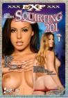 Squirting 201 * Exquisite Pleasures (EXP) * US. DVD * NEU