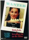 WANTED - BETTY LOU, BEWAFFNET BIS AN DIE Z�HNE -  ACTION
