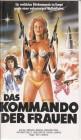 Das Kommando der Frauen VHS