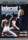 Indecent Pleasures - OVP