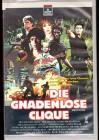 Die gnadenlose Clique  VHS