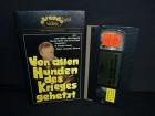 Von allen Hunden des Krieges gehetzt VHS Arcade