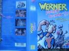Werner - Volles Rooäää !!!