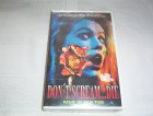 Don´t Scream...Die    -VHS-   OVP