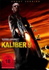 Kaliber 9 - uncut Version - NEU - OVP