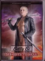 Betty Bi / Six Days to Hell