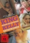 King Kelly - Drogen, Sex und andere Katastrophen - NEU - OVP