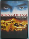 BORN TO DEFENSE (FINAL FIGHT) - JET LI - DEUTSCHE DVD