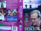 Der Doktor ... William Hurt, Elizabeth Perkins