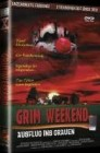 X-Rated: Grim Weekend (aka. SICK) gr.Hartbox