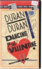 Duran Duran - Dancing On The Valentine (6094)