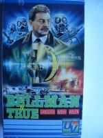Bellman & True ... Bernard Hill, Derek Newark