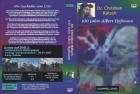 Dr. Christian Rätsch: 100 Jahre Albert Hofmann (DVD)