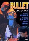 Bullet - Auge um Auge - Tupac Shakur, Mickey Rourke - DVD