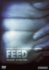 Feed - Friss und stirb! - Fetisch-Thriller - DVD Neu