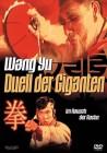 Wang Yu - Duell der Giganten - uncut - DVD