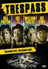 Trespass - Bill Paxton, Ice-T, William Sadler, Ice Cube
