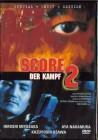 Score 2 - Der Kampf - Special Uncut Edition - neu in Folie!!