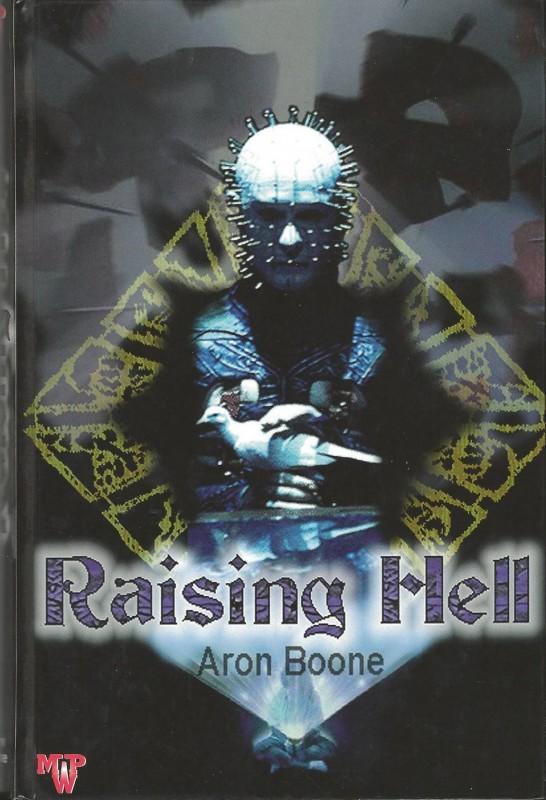 --- RAISING HELL / ARON BOONE ---