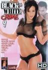 Black On White Crime 9 - Devils Film