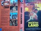 Nacktes Land ... John Stanton, Rebecca Gilling, Ivar Kants