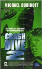 Crash Dive 2 (Michael Dudikoff) PAL New Vision VHS (#1)