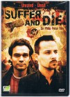 Suffer and Die - Leide und stirb - Splatter-Thriller - DVD