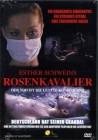 Rosenkavalier - Der Tod ist die letzte Konsequenz  - DVD