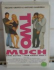 Two Much (Antonio Banderas) BMG/UFA Video Großbox uncut TOP