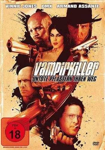 Vampirkiller - Untote pflastern ihren Weg - NEU - OVP