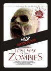 Lost Way Of The Zombies - Dark Frame Collection (uncut) NEU
