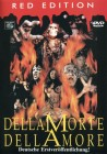 DellaMorte DellAmore (Uncut / Red Edition)