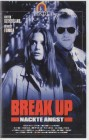 Break Up - Nackte Angst PAL VHS Ascot (#10)