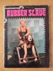 Dungeon Series - RUBBER SLAVE