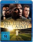 ALL THINGS FALL APART -  (Blu-ray) OVP