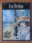 Eva Medusa - 2. Du, die Begierde ...     Comic