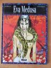 EVA MEDUSA - 1 - Du, die Giftige ...     Comic