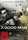 A Good Man - Gegen alle Regeln - NEU - OVP - Steven Seagal