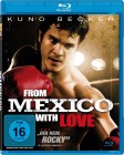 From Mexico with Love (Blu-ray) OVP