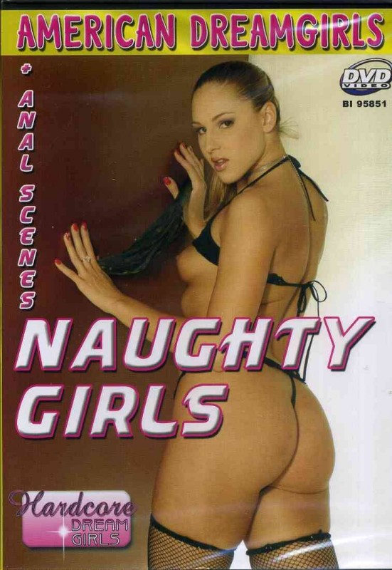 Naughty Girls - OVP - American Dreamgirls